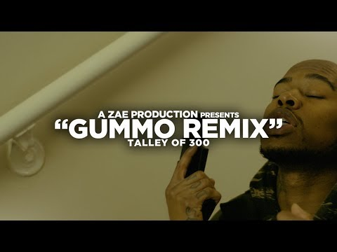 Talley Of 300 - GUMMO (REMIX) Shot By @AZaeProduction