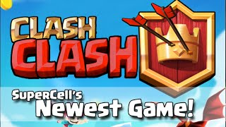 Supercells Newest Game Clash Clash like Clash of Clans and Clash Royale