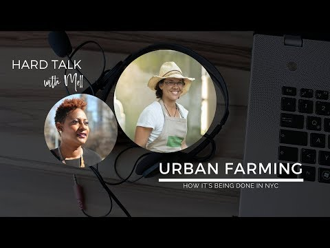 Urban Farming - How It's Being Done in NYC