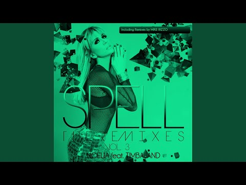 Spell, Vol. 3 (The Remixes) (Mike Rizzo Funk Generation Club Mix) (feat. Timbaland)