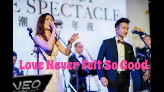 Neo Music Production - Love Never Felt So Good | Hong Kong Live Jazz Music Wedding Band