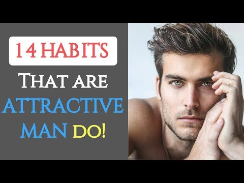 14-things-that-are-attractive-man-do!---habits-of-attractive-man-|-how-to-be-more-attractive-guy!