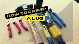How to crimp a lug (3 methods tested)