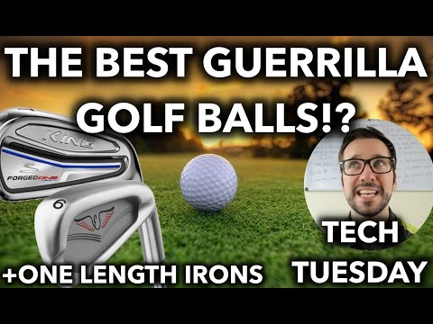The Best Guerrilla Golf Balls + One Length Irons For Every Golfer? Tech Tuesday