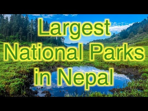10 largest National Parks in Nepal