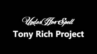 Watch Tony Rich Project Under Her Spell video