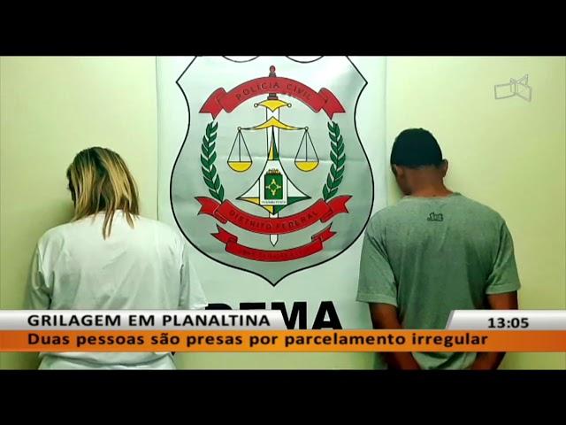 JL -  Duas pessoas são presas por parcelamento irregular