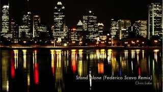 Stand Alone (Federico Scavo Remix) - Chris Lake