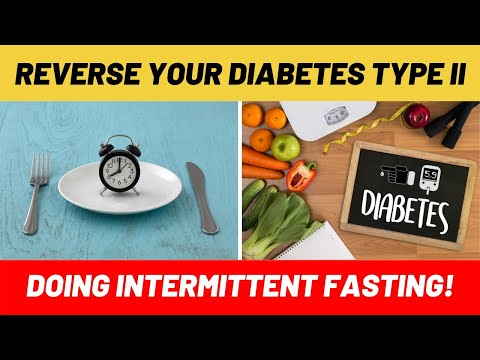 Can Intermittent Fasting Help Reverse Diabetes Type 2