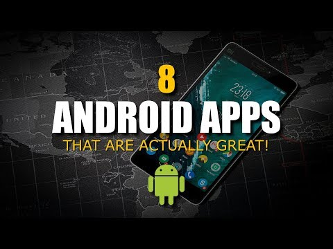 8 Android Apps That Are Actually Great!