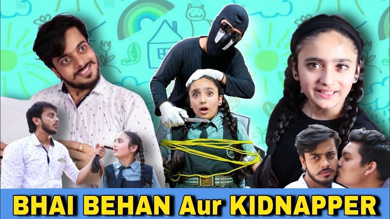 BHAI BEHAN Aur KIDNAPPER || BADA BHAI vs CHHOTI BEHAN || PREM BHATI