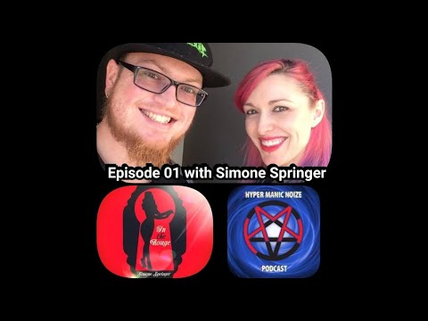 Hyper Manic Noize Podcast #01 with Simone Springer  [Comedian/Author/Radio Host]