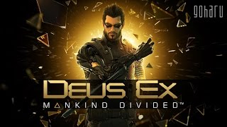 Стрим киберпанк RPG Deus Ex Mankind Divided Вместе с Aliothом мы переместимся в 2029 год где общество раскололось на 2 част