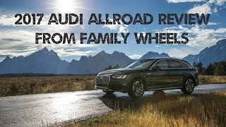 2017 Audi Allroad review from Family Wheels