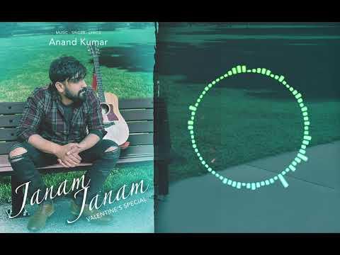 Janam Janam- Anand Kumar I Official Lyrical Single I 2020 Hindi Love Song #anandkumarmusic