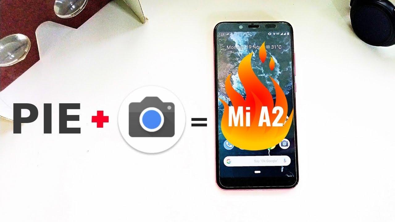 google pixel 3 camera apk for mi a2