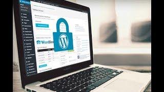Comment bien sécuriser votre site Wordpress