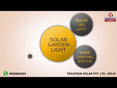 Solar Products by Tracksun Solar Pvt. Ltd., Delhi