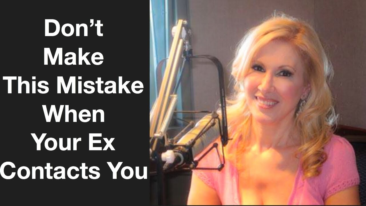 Don't Make This Mistake When Your Ex Contacts You