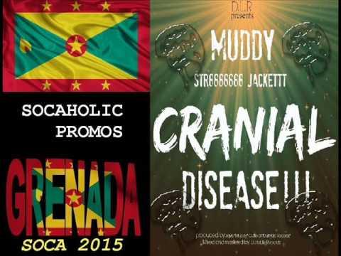 [SPICEMAS 2015] Muddy - Cranial Disease - Grenada Soca 2015