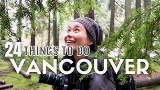 24 Top Things to Do in Vancouver | Vancouver Travel Guide | Canada