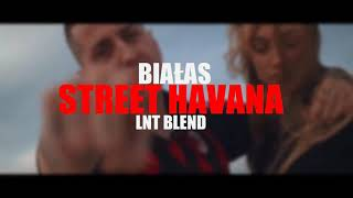 Białas - Street Havana [LNT BLEND] #letniak