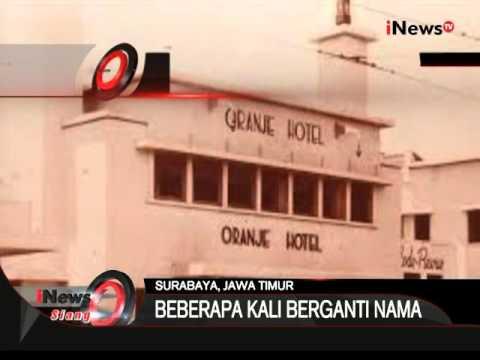 Inilah Sejarah Hotel Majapahit Di Surabaya - iNews Siang 10/11