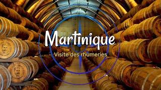 Martinique, la visite des rhumeries, un incontournable de l'île aux fleurs (4k)