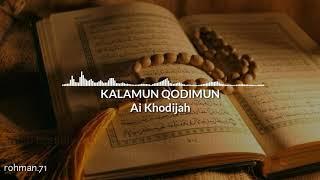 Kalamun Qodimun Cover By Ai Khodijah
