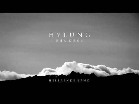 HYLUNG • Helbrede Sang • PHAIDROS MMXIX
