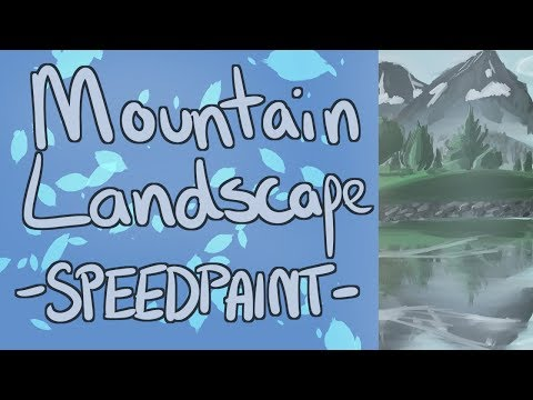 -SPEEDPAINT-  Mountain Landscape