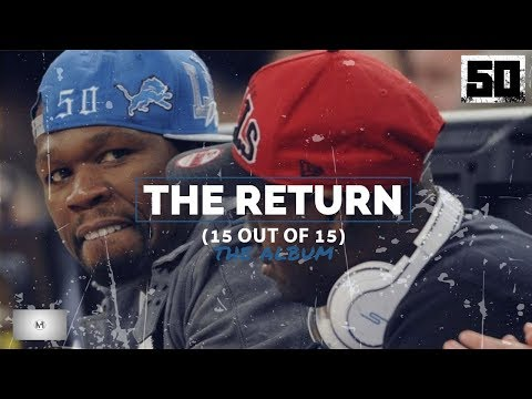 50 Cent  The Return  Full Album 15 Out Of 15