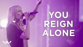 """You Reign Alone"" - ELEVATION WORSHIP"