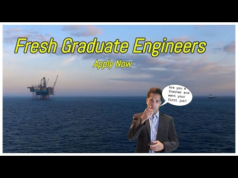 Fresh Graduate Engineers & Engineer Students   How To Get Your First Petroleum Job as a Fresher