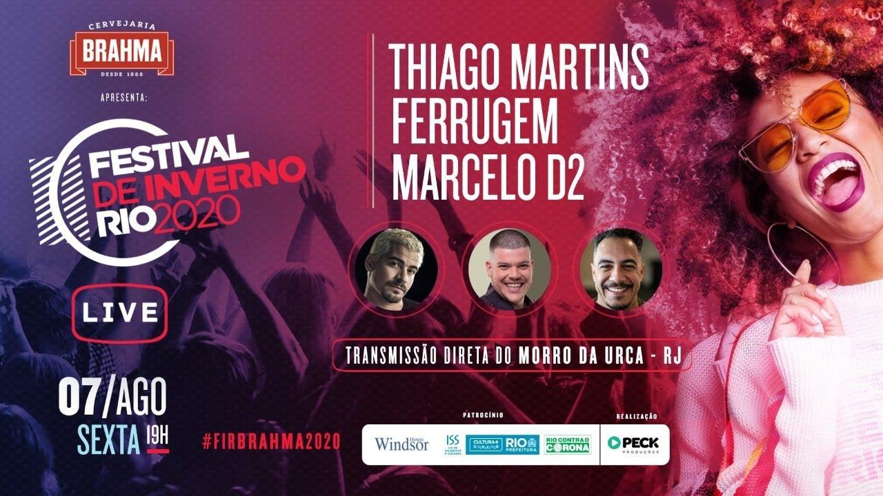 Thiago Martins / Ferrugem / Marcelo D2 (AO VIVO) Festival de Inverno Rio 2020