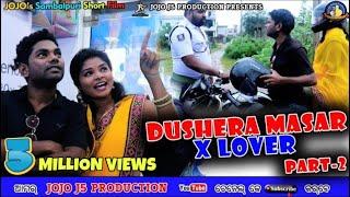 DUSHERA MASAR X LOVER //PART - 2 //JOGESH JOJO// NEW SAMBALPURI COMEDY//JOJO J5 PRODUCTION