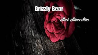Watch Shel Silverstein Grizzly Bear video