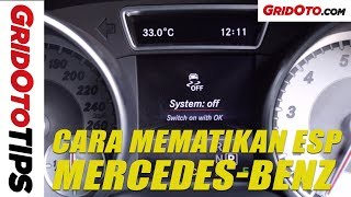 Cara Mematikan ESP Mercedes-Benz | How To | GridOto Tips