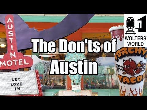Visit Austin - The DON'Ts of Visiting Austin, Texas