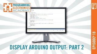 Display Arduino output (e.g. sensor data) on your computer monitor with this simple function: Part 2