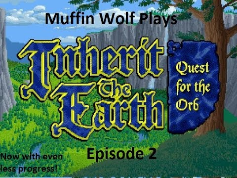 Inherit the Earth: Quest for the Orb | Let's Play Ep. 2 |