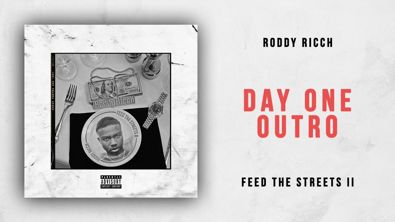 Roddy Ricch - Day One Outro (Feed the Streets 2)