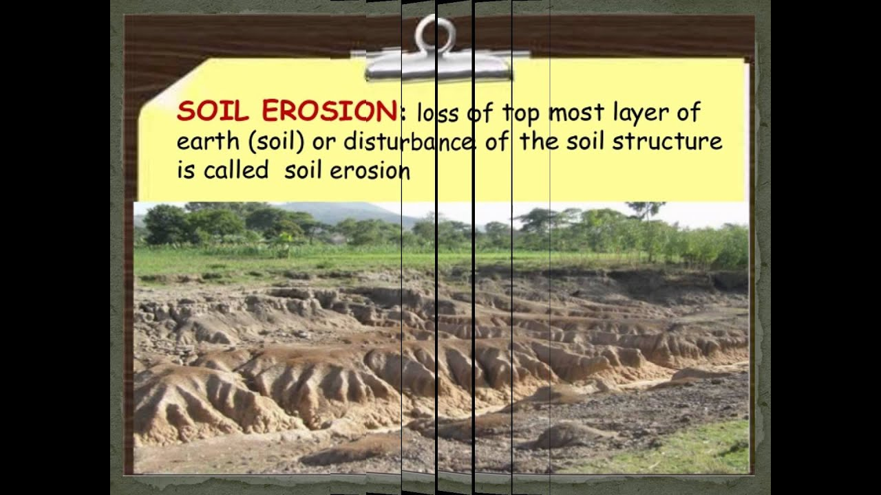 Soil erosion youtube for What is the origin of soil
