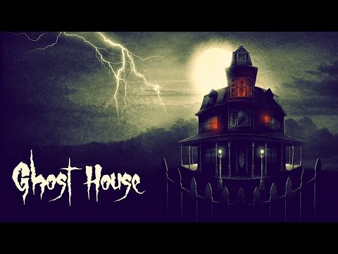 Ghost House (A Horror Movie in Real Life)