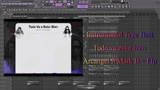 Instrumental Type Beat - Todo Va Estar Bien Arcangel Ft Mark B + Flp