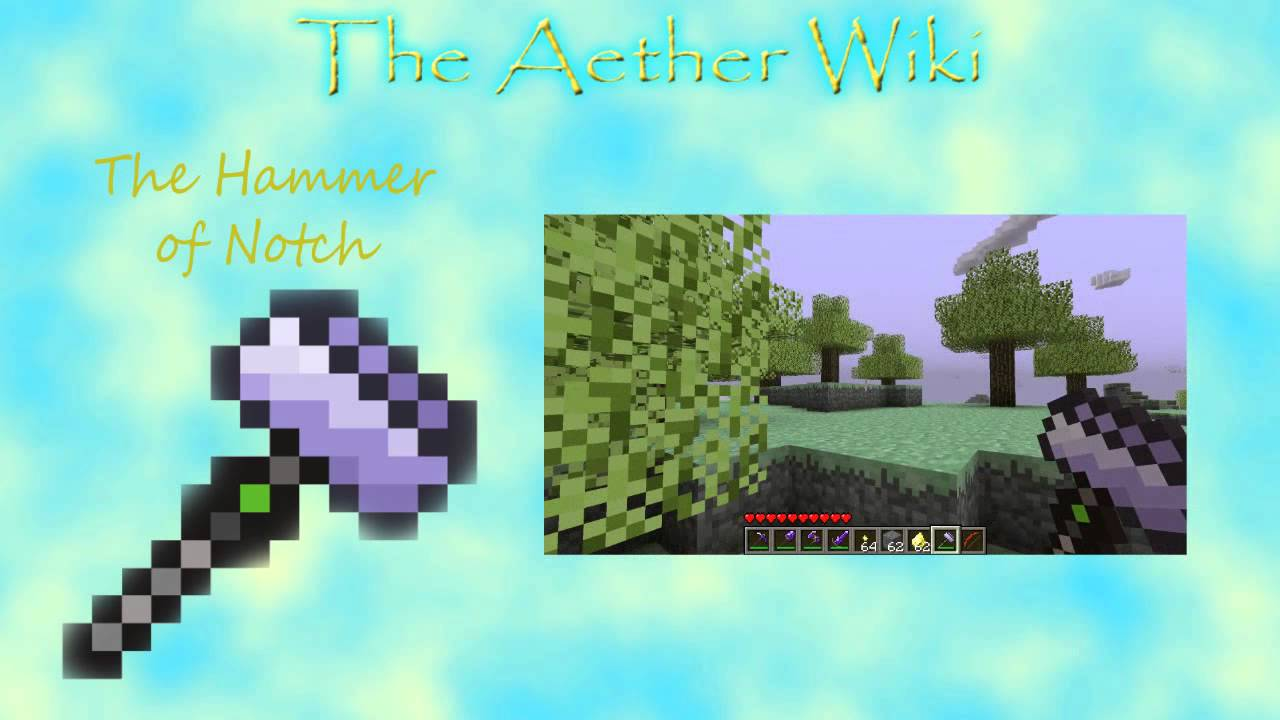 The Aether Wiki - Episode 12 - The Hammer of Notch