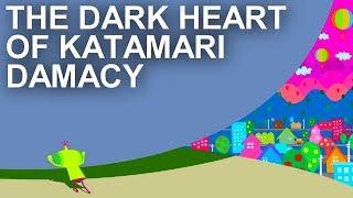 The Dark Heart of Katamari Damacy