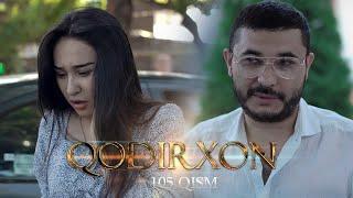Qodirxon (milliy serial 105-qism)   Кодирхон (миллий сериал 105-кисм)