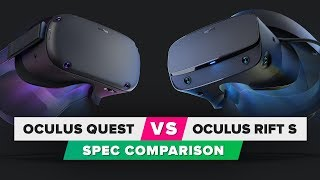 Oculus Quest vs. Oculus Rift S: Spec comparison