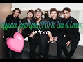 Reggaeton Lento Remix CNCO Ft. Zion & Lennox// letra